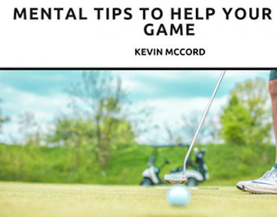 Kevin McCord, NYC, on Mental Tips for Help your Golf