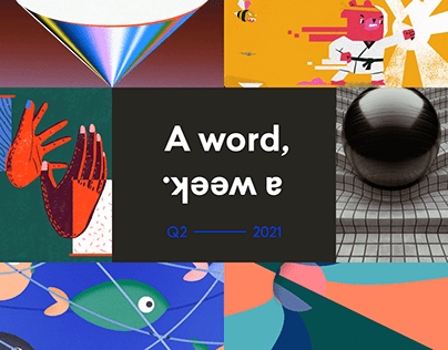 A word, a week. — Q2 2021