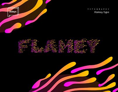 Flamey type · 36 days of type