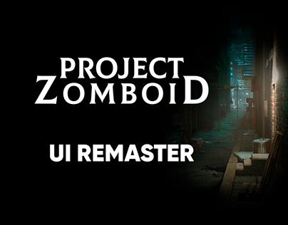 Project Zomboid UI remaster
