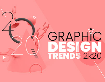 Graphic Design Trends 2020 Guide