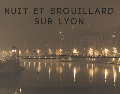 Nuit et Brouillard sur Lyon