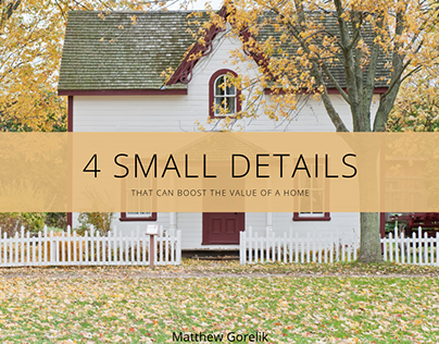 4 Small Details That Can Boost the Value of a Home