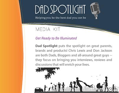Dad Spotlight Media Kit