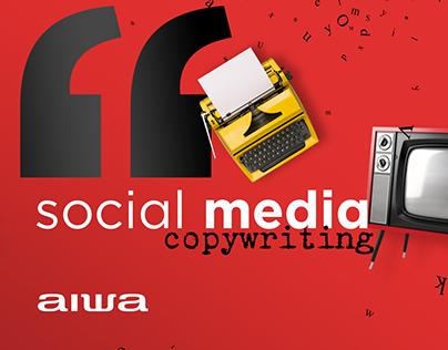 Aiwa | copywriting | 2020-2021