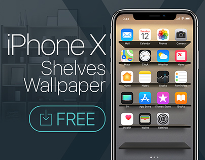 IPhone X 8 7 Shelves Wallpapers FREE Download On Behance