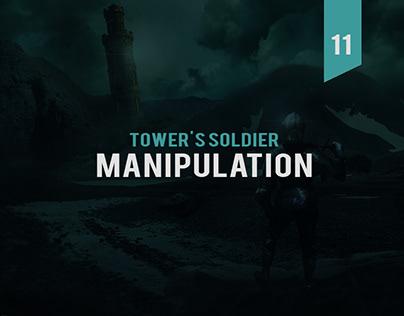 Tower's Soldier Manipulation