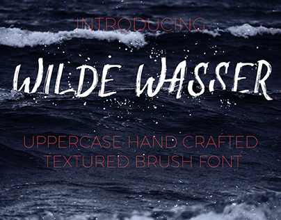 Wilde Wasser Hand drawn textured uppercase brush font.