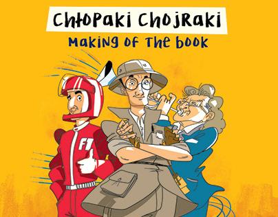 Chłopaki Chojraki making of the book