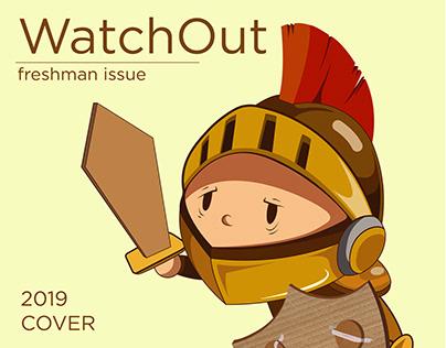 WatchOut freshman issue 2019 Cover Design