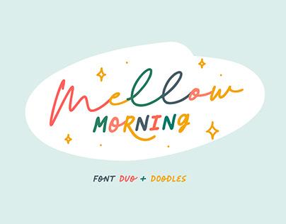 Mellow Morning Font Duo + Doodles