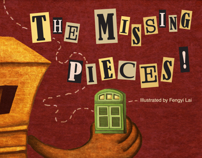 "Children Picture Book ""The Missing Pieces!"""