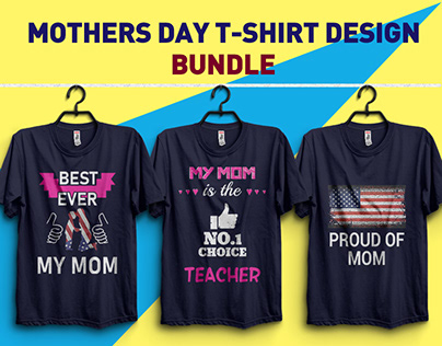 12 MOTHERS DAY T-Shirt Design