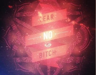 FEAR NO BITCH