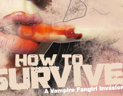Vampire Fangirl Survival Guide