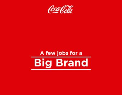 Coca-Cola - A few Jobs for a Big Brand.