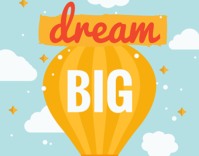 Dream Big Poster Design