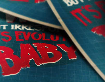 It's Evolution Baby!