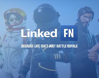 LinkedFN - Because Life Isn't Just Battle Royale.
