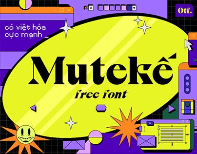 Mutekế Typeface
