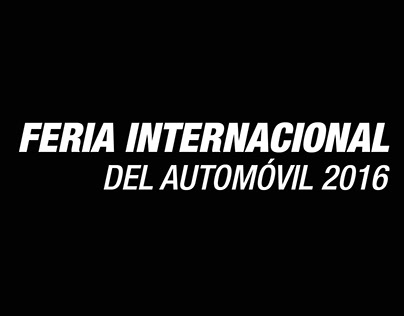 FERIA INTERNACIONAL DEL AUTOMÓVIL 2016