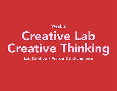 Creative Lab / Creative Thinking - Week 2