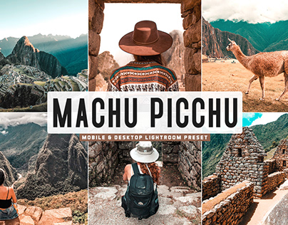 Free Machu Picchu Mobile & Desktop Lightroom Preset