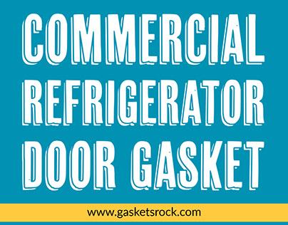 Commercial Refrigerator Door Gasket