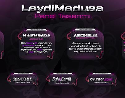 LeydiMedusa Twitch Panel Tasarımı