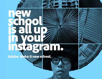 """Adobe """"New School"""" campaign"""