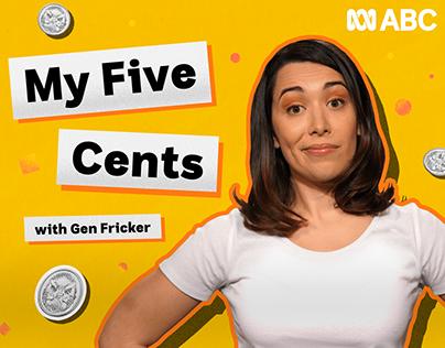 My Five Cents | ABC Australia