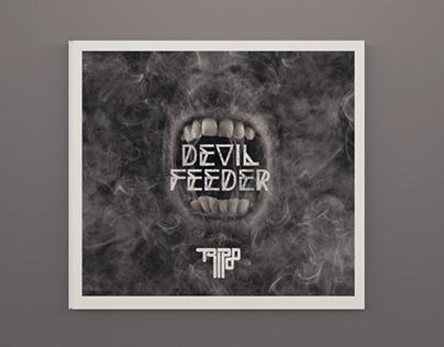 Tripod - devil feeder