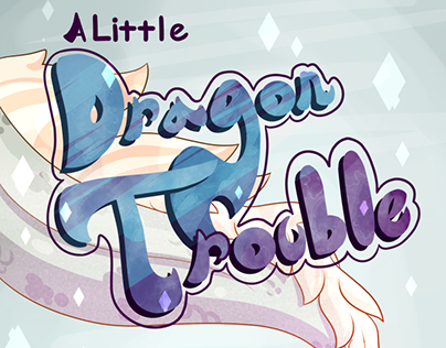 A Little Dragon Trouble Comic Pages 1-10