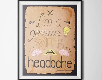 Genius with a headache