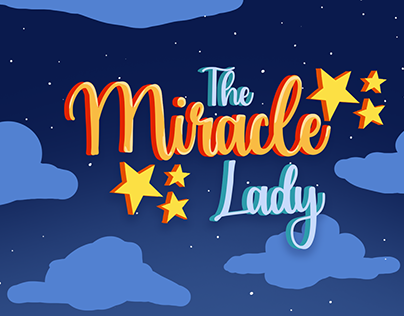 The Miracle Lady