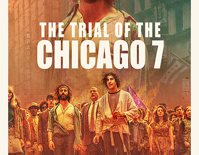THE TRIAL OF THE CHICAGO 7 unofficial poster design