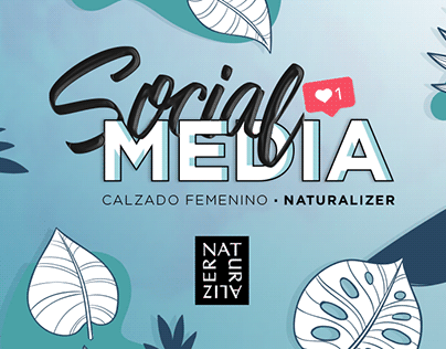Social Media - Naturalizer