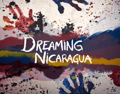 —DREAMING NICARAGUA— Documentary Film