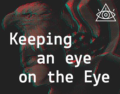Keeping an eye on the Eye