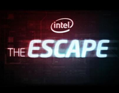 Intel - The Escape