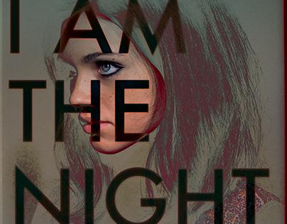 I Am The Night / Key Art