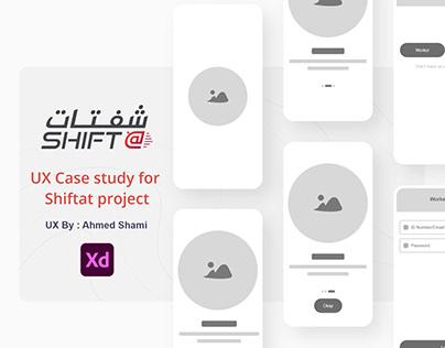 UX Case study for Shiftat project freelancer App