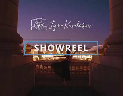 Filmmaker Showreel by Igor Kardasov
