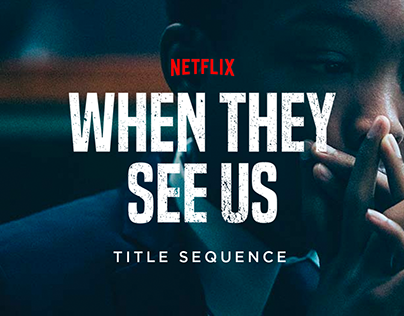 When They See Us - Title Sequence
