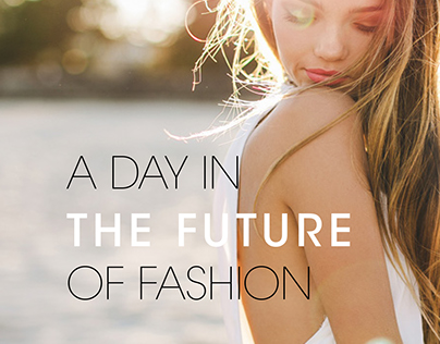 A Day in the Future of Fashion