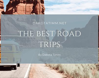The Best Road Trips - Dakota Timm