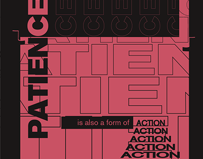 """""""Patience""""Poster"""