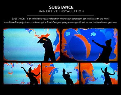 SUBSTANCE - Immersive Instalation