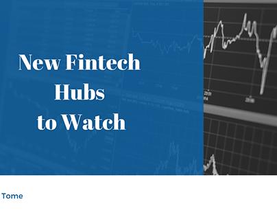 New Fintech Hubs to Watch