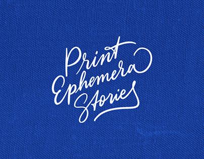 Print Ephemera Stories - Publication